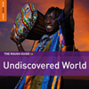 Rough Guide to the Undiscovered World