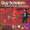 Guy Schalom - Baladi Blues Reloaded