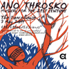 Ano Throsko - musical for the 21st century