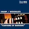 Glenn Sharp - Flavours of Baroque